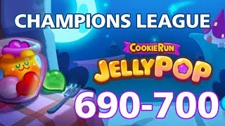 CR Jelly Pop Champions League ~ Levels 690 - 700