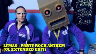 LMFAO - Party Rock Anthem (Extended Edit)