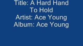 Ace Young: A Hard Hand To Hold