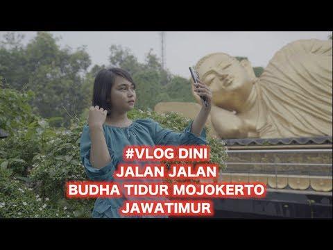Budha Tidur Mojokerto ( DINI traveling EPS 2 ) mp3 yukle - Mahni.Biz