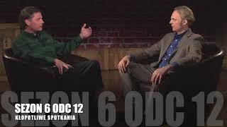 SEZON 6 Odcinek 12 – Kłopotliwe spotkania