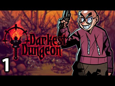 Darkest Dungeon: The Color of Madness - Northernlion Plays - Episode 1 [The Return...Again]