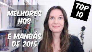 TOP 10: Melhores Quadrinhos & Mangás lidos em 2015 | Tatiana Feltrin