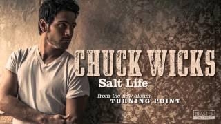 Chuck Wicks - Salt Life (Official Audio Track)
