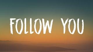 Imagine Dragons - Follow You (Lyrics)