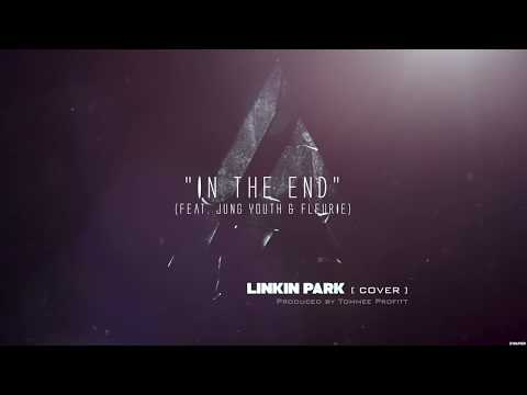 """In The End"" Linkin Park Cover (feat. Fleurie & Jung Youth) // Produced by Tommee Profitt"