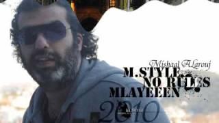 تحميل اغاني مجانا مشعل العروج , 2010 - ملايين \ Mishaal alarouj - Mlayeen M.Style No Rules