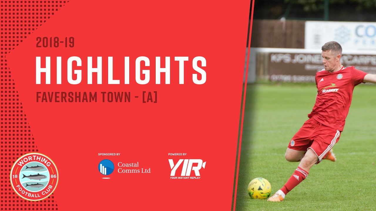 HIGHLIGHTS: Faversham Town 1-3 Worthing [A] – FA Cup