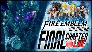 Fire Emblem Warriors - ENDGAME Chapter: Chaos Dragon Velezark! [🔴LIVE]