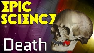 Death - Epic Science #5