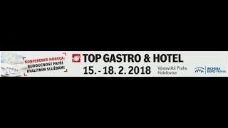 Videoreportáž: veletrh Top Gastro&Hotel 2018