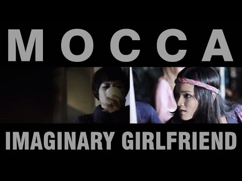 Mocca - Imaginary Girlfriend (Official Music Video)