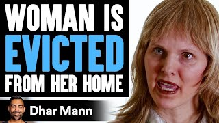 Woman Is Getting Evicted From Her Home, You'll Never Believe What Happens Next | Dhar Mann