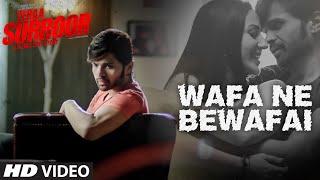 Wafa Ne Bewafai - Song Video - Teraa Surroor