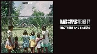 "Mavis Staples   ""Brothers And Sisters"" (Full Album Stream)"