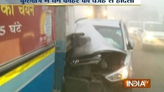 Kurukshetra: More Than 40 Vehicles Collides with Each Other Due to Fog, 10 Injured | Kholo.pk