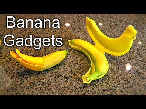 Banana Gadgets Put to the Test
