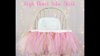 How To Make A High Chair Tutu Skirt