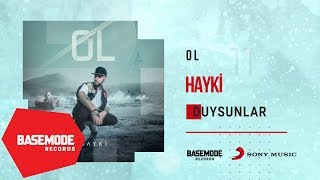 Hayki   Duysunlar | Official Audio