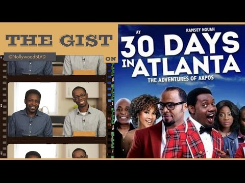 EP001 - 30 DAYS IN ATLANTA - Movie Review // The GIST