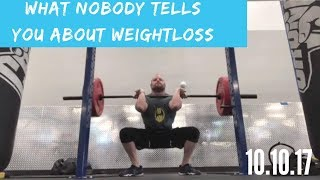 What Nobody Tells You About Weight Loss!