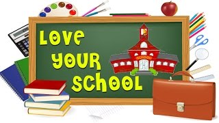 Love Your School - Animated Short Stories For Kids In English