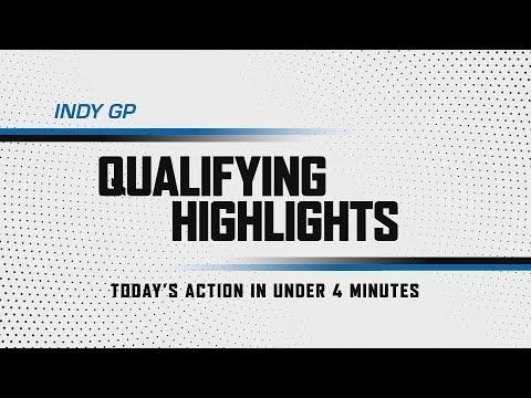 インディカー 第2戦 GMR GRAND PRIX インディカー・インディアナポリス 予選ハイライト動画