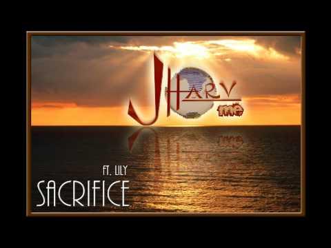 J.Harv ft Lily - Sacrifice