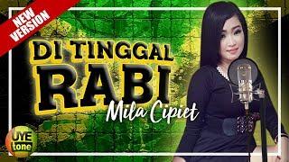 SKA 86 Ft Mila Cipiet - DITINGGAL RABI (Cover)