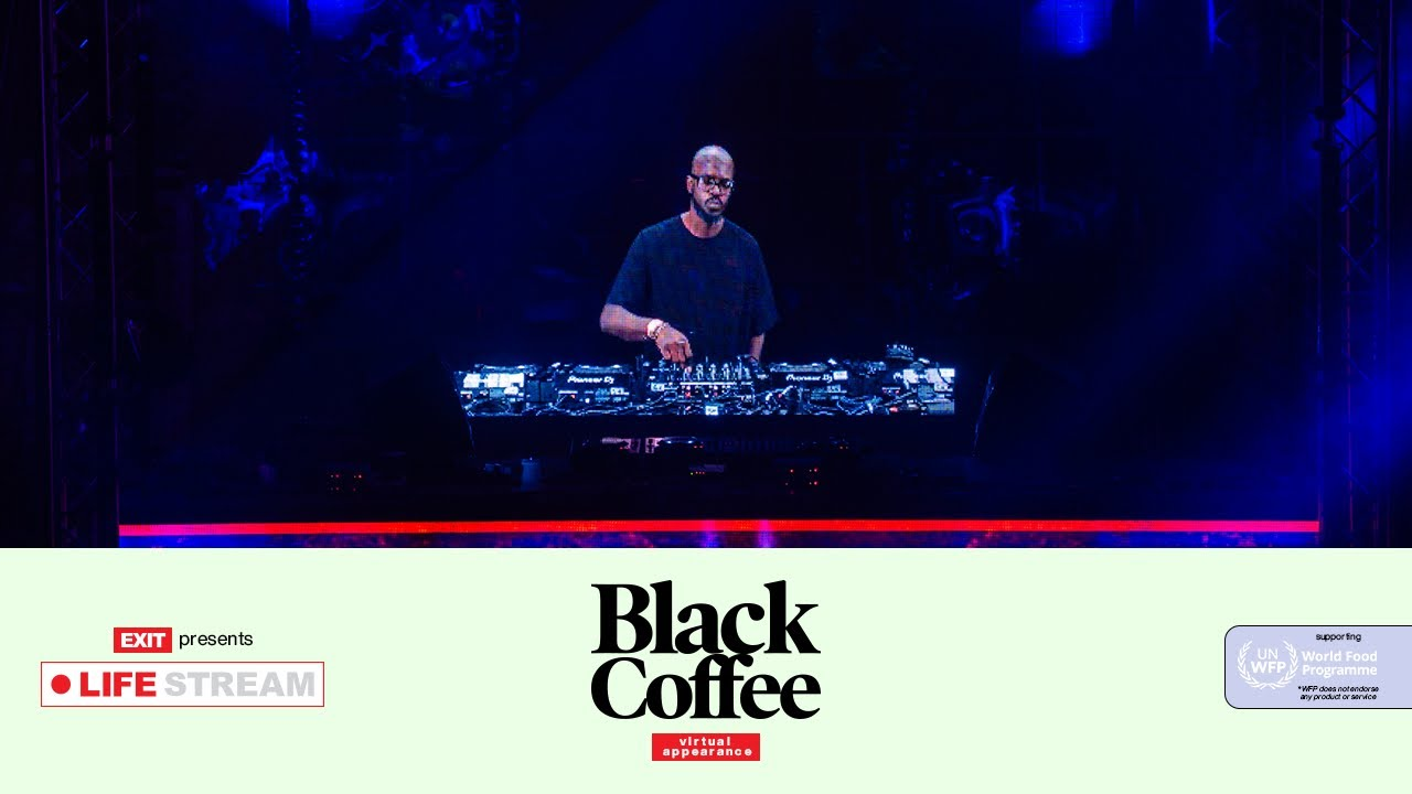 Black Coffee - Live @ Exit Life Stream 2020