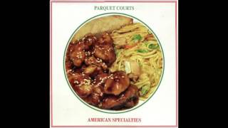parquet courts - food stamp office