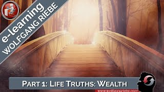 Wolfgang Riebe: Truths that can change your life, Part 1...