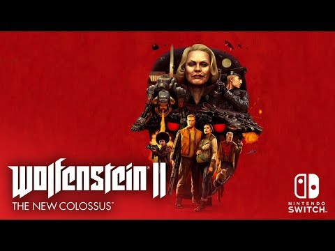 Wolfenstein II: The New Colossus svelata la data di arrivo su Nintendo Switch
