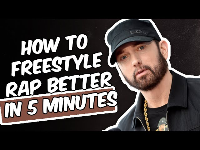 HOW TO FREESTYLE RAP IN 5 MINUTES