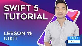 (2019) Swift Tutorial for Beginners: Lesson 11 UIKit