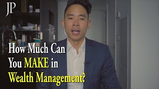 How to Get a Job in Wealth Management / How much can you make in Wealth Management?
