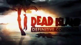 VideoImage2 Dead Island Definitive Collection