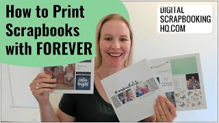 How To Print Digital Scrapbook Pages With Forever