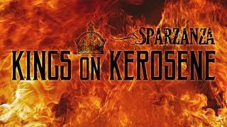 SPARZANZA - Kings On Kerosene (Into the Sewers, 2003)