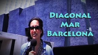 preview picture of video 'Suite Life BCN - Neighborhood Guide: Diagonal Mar Barcelona'