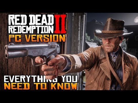 Everything YOU NEED To Know About Red Dead Redemption 2 For PC [RDR2 PC News]