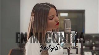 EN MI CONTRA - Becky G (Cover Jacqueline)