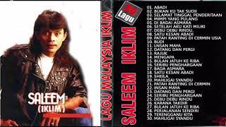 Saleem Iklim -  30 Lagu Malaysia Pilihan Terbaik - Koleksi Lagu Terbaik Saleem Iklim