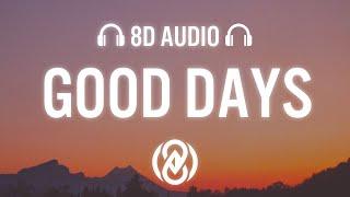 SZA – Good Days (Lyrics) | 8D Audio 🎧