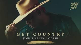 Jimmie Allen Get Country