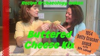Buttered Cheese Kix - 1954 Betty Crocker Snack