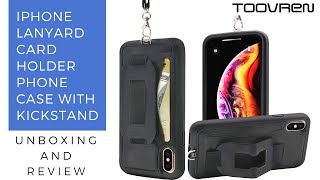 Toovren iPhone X/XS Lanyard phone case with card holder, strap and kick stand - Unboxing and Review