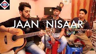 Jaan Nisaar | Kedarnath | Arijit Singh | Sushant Rajput | Cover Song | Live | Jamming