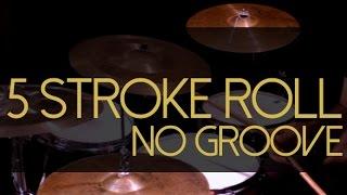 Como aplicar o five stroke roll em grooves - rudimentos de bateria