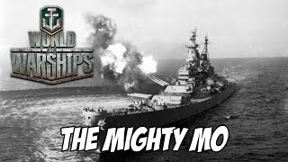 World of Warships - The Mighty Mo